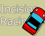 Play Incision Racing