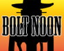 Play Bolt Noon