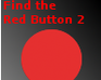 Play Find the Red Button 2