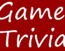 Play Game Trivia