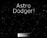 Play Astro Dodger