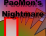 Play PaoMon&#x27;s Nightmare