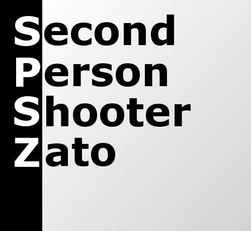 Play Second Person Shooter Zato