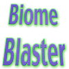Play Blaster Biome