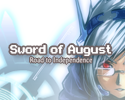 Play Sword of August: Road to Independence