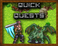 Play Quick Quests
