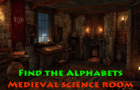Play Find the Alphabets Medieval Science Room