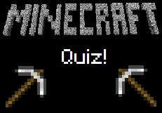 Play The Minecraft Quiz