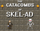 Play The Catacombs of Skel-Ad