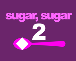 Play Sugar, sugar 2