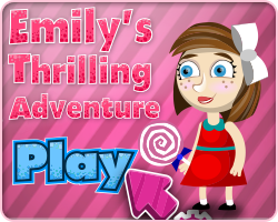 Play Emily's Thrilling Adventure
