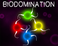 Play BioDomination