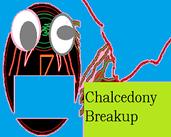 Play Chalcedony Breakup