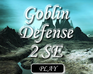 Play Goblin Defense 2 Special Edition