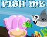 Play Fish Me