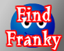 Play Find Franky