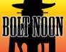 Play Bolt Noon