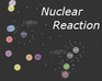 Play Nuclear Reaction