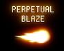 Play Perpetual Blaze