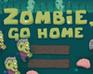 Play Zombie, Go Home!