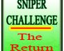 Play Sniper Challenge - The Return
