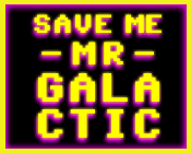 Play Save Me Mr. Galactic!