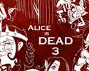 Play Alice is Dead Episode 3