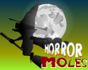 Play Horror Moles