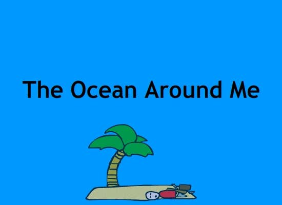 Play The Ocean Around Me - Week One