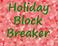 Play Holiday Block Breaker