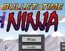 Play Bullet Time Ninja