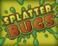 Play Splatter Bugs