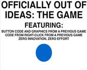 Play Officially Out Of Ideas: The Game