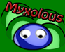 Play Myxolous