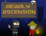 Play Deadly Ascension