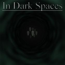 Play In Dark Spaces