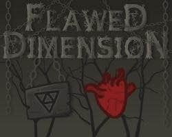 Play Flawed dimension
