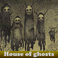 Play House of ghosts