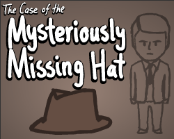 Play The Case of the Mysteriously Missing Hat