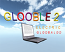 Play Glooble 2: Electric Gloobaloo (Sneak Preview)
