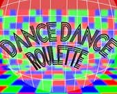 Play Dance Dance Roulette