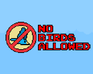 Play NO BIRDS ALLOWED