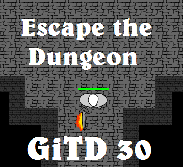 Play [GiTD #30] Escape the Dungeon