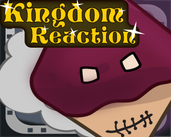 Play Kingdom Reaction