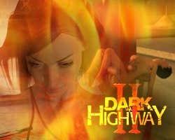 Play Dark Highway II