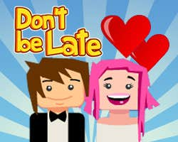 Play Don't be Late