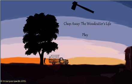 Play Chop Away: The Woodcutter's Life