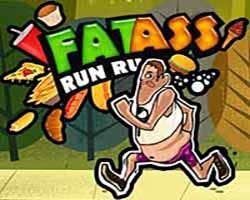 Play Fat ass run run