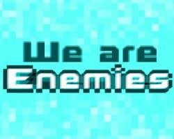 Play We are Enemies