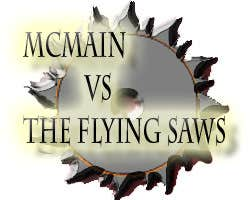 Play McMain Vs The Flying Saws